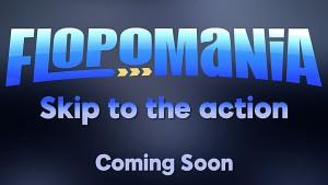 Flopomania