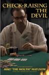 Майк Матусов рассказывает о своей книге «Чек-рейзинг дьявола»