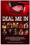 История Фила Хельмута, Анни Дьюк и многих других в новой книге о покере Deal Me In